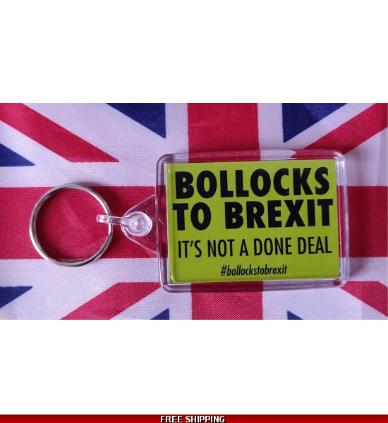 Bollocks To Brexit Keyring. From 11th June. UK Only