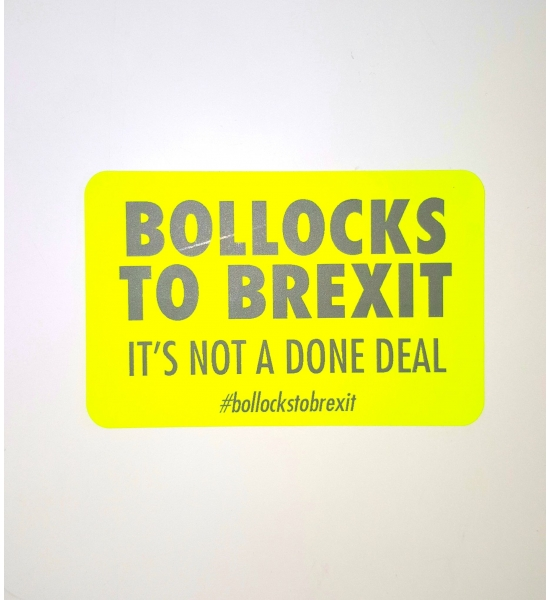 "100 ""Bollocks To Brexit"" Stickers Or Choose 200 Or 1,000 includes UK shipping"
