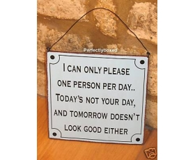 Metal Sign One Person per Day Joke