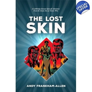 The Lost Skin: A Lethbridge-..