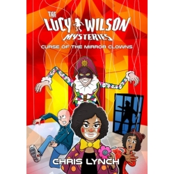 SIGNED COPY of The Lucy Wilson Mysteries: Curse of the Mir..