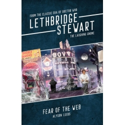 SIGNED COPY of Lethbridge-Stewart - The Laughing Gnome: Fear of the Web