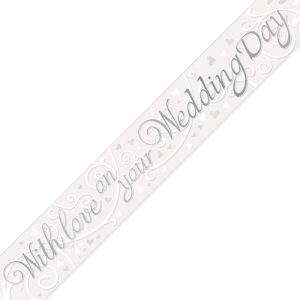 With Love on Your Wedding Day White and Silver Banner