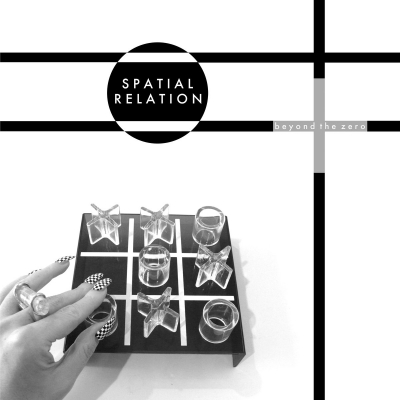 SPATIAL RELATION - Beyond The Zero LP title=