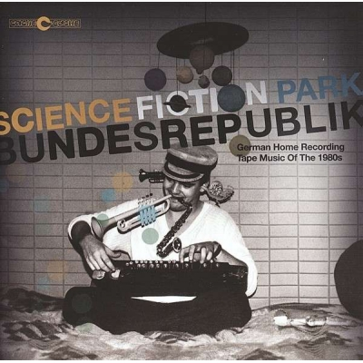 V/A Science Fiction Park Bundesrepublik German Home Recording Tape Music Of The 1980s 2 x LP title=