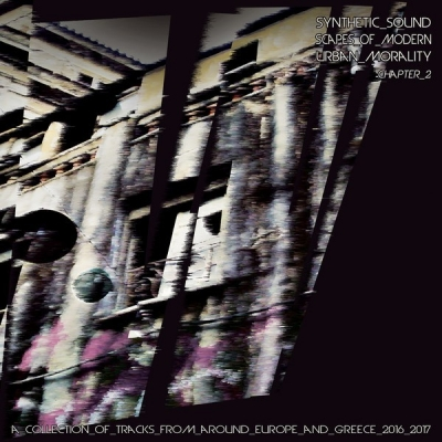 V/A Synthetic Soundscapes of Modern Urban Morality / Chapter 2 LP title=