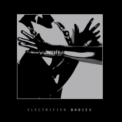 V/A Electrified Bodies LP title=
