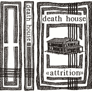 ATTRITION Death House C..