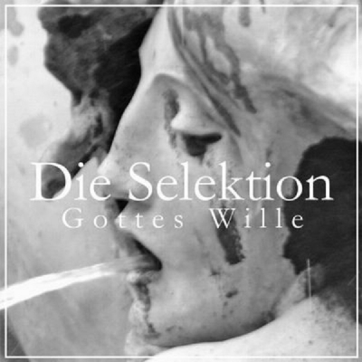 "DIE SELEKTION Gottes Wille 7"" title="