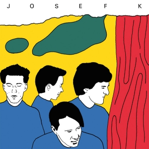 JOSEF K It's Kinda Funn..