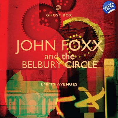 "JOHN FOXX AND THE BELBURY CIRCLE Empty Avenues 10"" title="