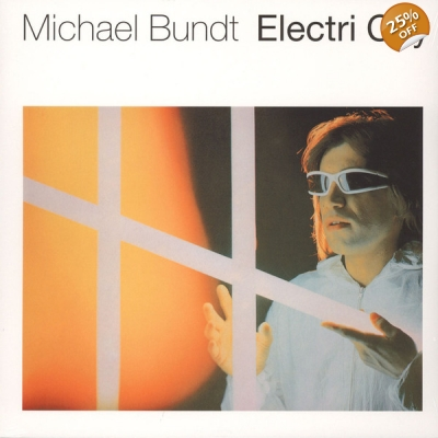 MICHAEL BUNDT Electri City LP title=