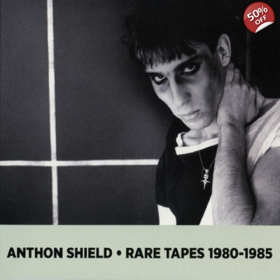 ANTHON SHIELD Rare Tapes 1980​-​1985 CD title=