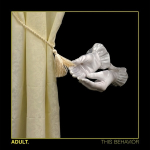 ADULT. This Behavior LP