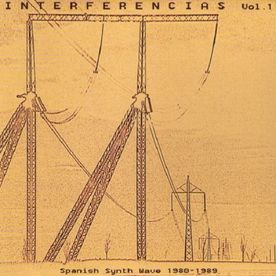 V/A Interferencias Vol. 1: Spanish Synth Wave 1980-1989 CD title=