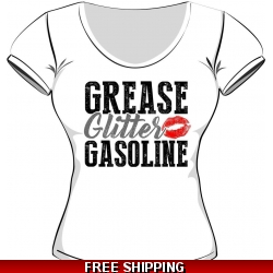Grease Glitter Gasoline..