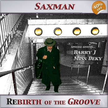 SAXMAN-REBIRTH OF ..