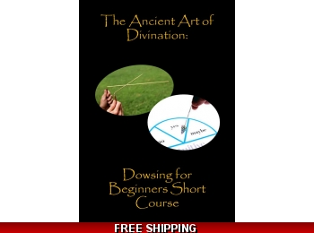 Dowsing Home Study Course