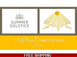 13 Day Summer Solstice Power House Detox