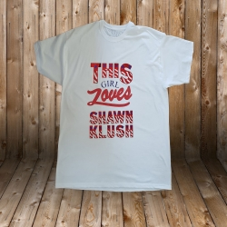 THIS GIRL LOVES SHAWN KLUSH
