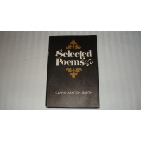 SELECTED POEMS author CLARK ASHTO..
