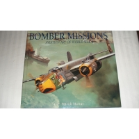 BOMBER MISSIONS AVIATION ART OF W..
