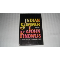 INDIAN SUMMER John Knowles FIRST ..