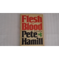 FLESH AND BLOOD author PETE HAMIL..