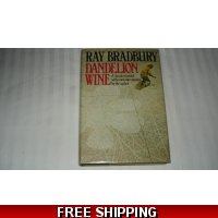 DANDELION WINE author RAY BRADBUR..