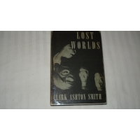 LOST WORLDS author CLARK ASHTON S..