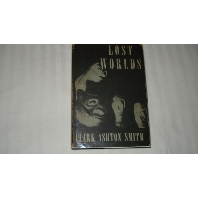 LOST WORLDS author CLARK ASHTON SMITH FIRST EDITION 1944