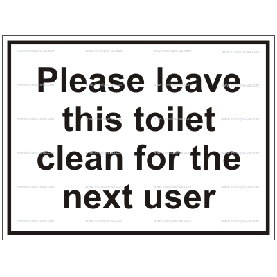 12.055 IMPA 33.2931 Please leave this toilet clean for the next user 200x150mm