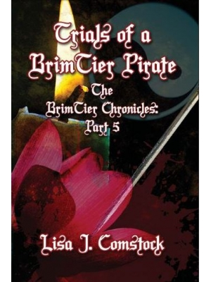 5 - Trials of a BrimTier Pirate