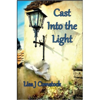 Cast Into the Light
