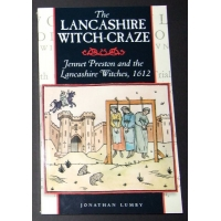 The Lancashire Witch-Craze by Jonathan Lumby