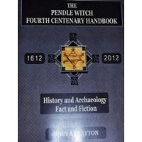 The Pendle Witch 4th. Centenary Handbook by John Clayton