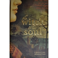 The Witch & Her Soul by Christine Middleton