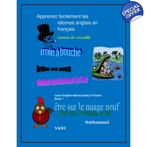 Apprenez facilement les idiomes anglais en français  Learn English Idioms Easily in French Book 1