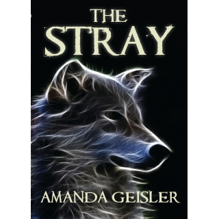 White Wolf Trilogy 1: The Stray