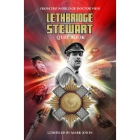 The Lethbridge-Stewart Quiz Book