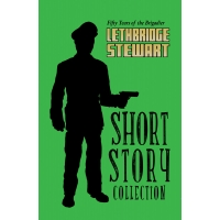 The Lethbridge-Stewart Short Story Collection