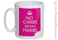 NO CARBS BEFORE MARBS MUG