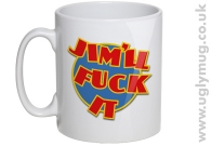 JIM'LL F*CK IT - JIMMY SAVILLE JOKE MUG