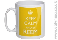 KEEP CALM AND BE REEM - YELLOW